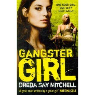 Gangster Girl (9780340993200) Dreda Say Mitchell Books