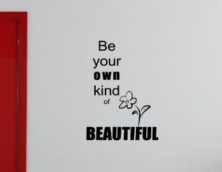 BE YOUR OWN KIND OF BEAUTIFUL Vinyl wall lettering stickers quotes and saying  Wall Decor Stickers