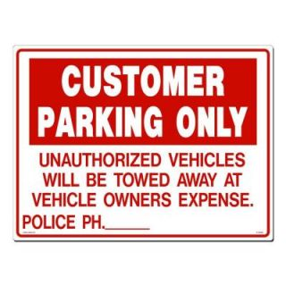 Lynch Sign 24 in. x 18 in. Red on White Plastic Customer Parking Unauthorized Vehicles Sign R  19(OS)