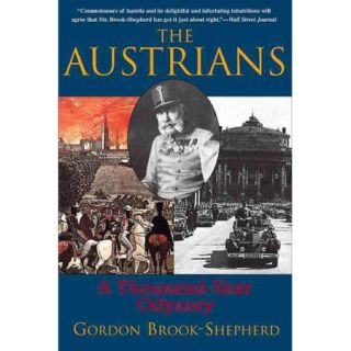 The Austrians A Thousand Year Odyssey