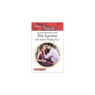One Night to Wedding Vows ( Wedlocked) (Larger Print) (Paperback